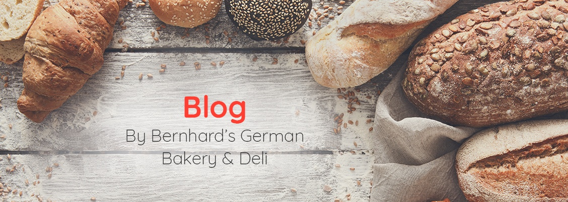 Blog by Bernhard German Bakery and Deli