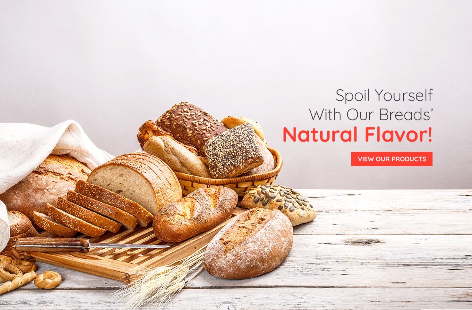 Spoil Yourself With Our Breads Natural Flavor